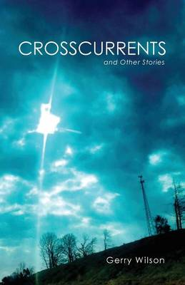 Crosscurrents and Other Stories (Paperback)
