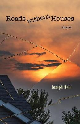 Roads without Houses: Stories (Paperback)