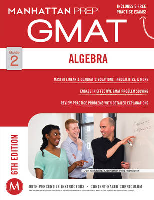 GMAT Algebra Strategy Guide - Manhattan Prep GMAT Strategy Guides (Paperback)