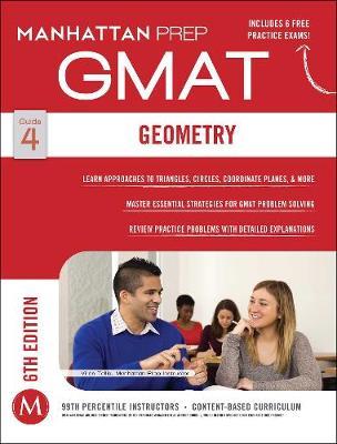 GMAT Geometry - Manhattan Prep GMAT Strategy Guides (Paperback)