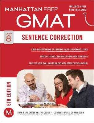 GMAT Sentence Correction - Manhattan Prep GMAT Strategy Guides (Paperback)
