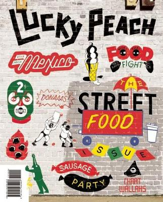 Lucky Peach Issue 10: The Street Food Issue (Paperback)