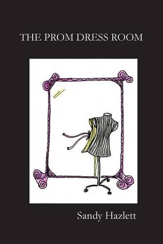 The Prom Dress Room (Paperback)