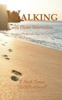 Walking with Devine Intervention (Hardback)
