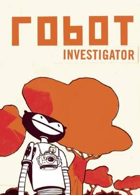 Robot Investigator (Hardback)