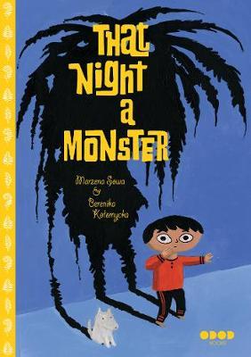 That Night, A Monster . . . (Hardback)