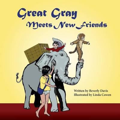 Great Gray Meets New Friends (Paperback)