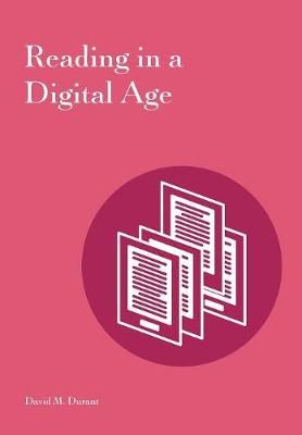 Reading in a Digital Age (Paperback)