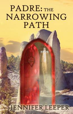 Padre: The Narrowing Path (Paperback)