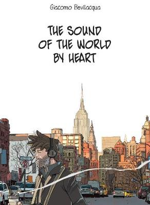The Sound of the World by Heart (Hardback)