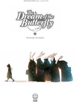 The Dream of the Butterfly Part 2: Dreaming a Revolution (Paperback)
