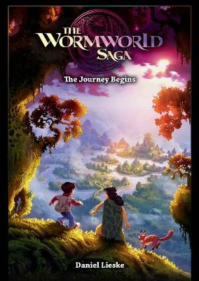 The Wormworld Saga Vol. 1: The Journey Begins (Paperback)