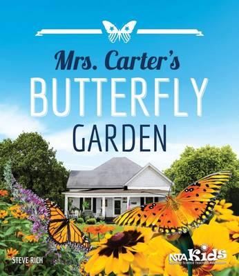 Mrs. Carter's Butterfly Garden (Paperback)
