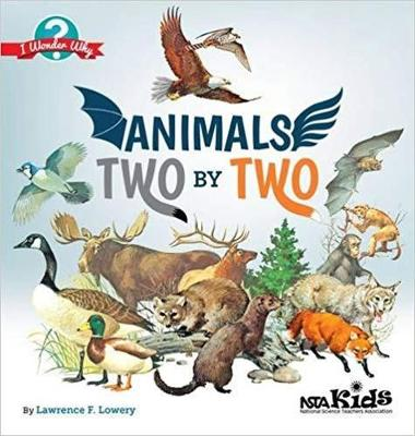 Animals Two by Two - I Wonder Why (Paperback)