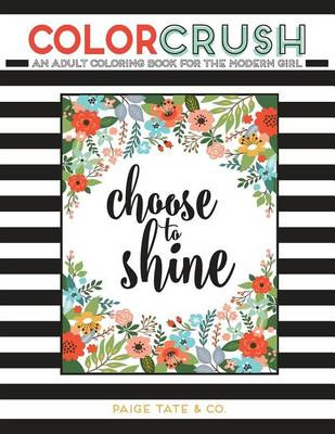 Color Crush: An Adult Coloring Book for the Modern Girl (Paperback)