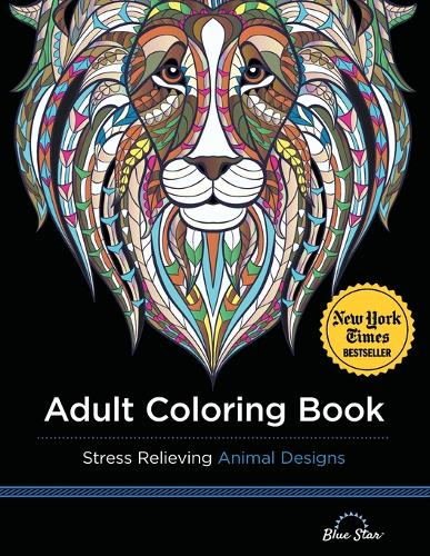 Adult Coloring Book: Stress Relieving Animal Designs (Paperback)