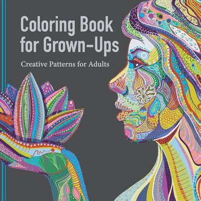 Coloring Book for Grown Ups: Creative Patterns for Adults (Paperback)