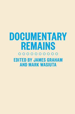 Documentary Remains (Paperback)