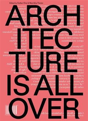 Architecture Is All Over (Paperback)