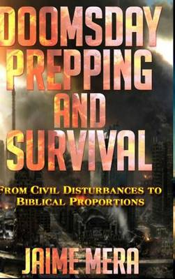 Doomsday Prepping and Survival (Hardback)