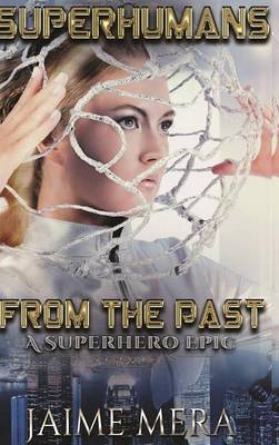 Superhumans from the Past (Hardback)