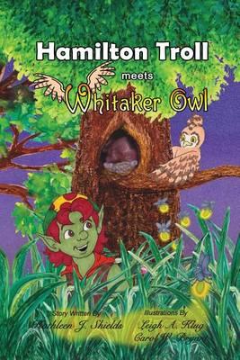 Hamilton Troll Meets Whitaker Owl (Paperback)