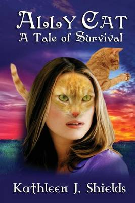 Ally Cat, a Tale of Survival (Paperback)