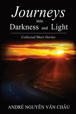 Journeys Into Darkness and Light (Paperback)