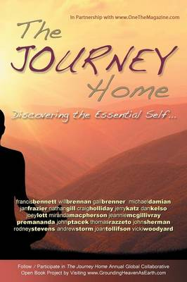 The Journey Home: Discovering the Essential Self (Paperback)