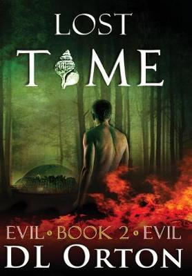 Lost Time - Between Two Evils 2 (Hardback)