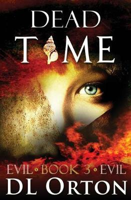 Dead Time - Between Two Evils 3 (Paperback)