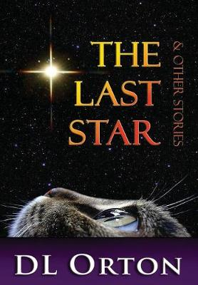 The Last Star & Other Stories (Hardback)
