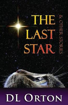 The Last Star & Other Stories (Paperback)