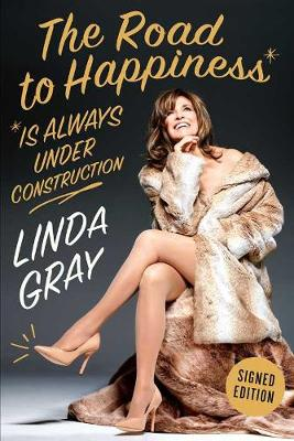 The Road To Happiness Is Always Under Construction (Hardback)
