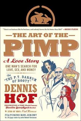The Art Of The Pimp: One Man's Search for Love, Sex, and Money (Hardback)