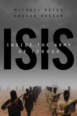 Isis: Inside The Army Of Terror (Paperback)