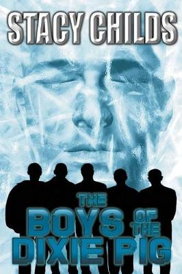 The Boys of the Dixie Pig (Paperback)