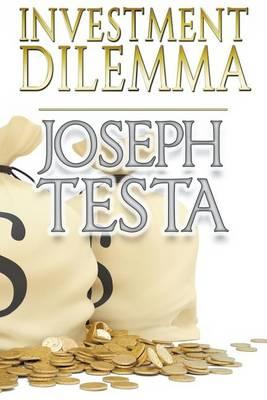 Investment Dilemma (Paperback)