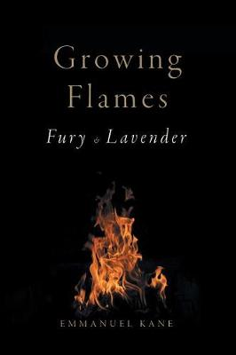 Growing Flames: Fury & Lavender (Paperback)