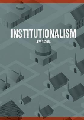 Institutionalism (Paperback)