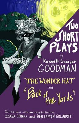 Two Short Plays: The Wonder Hat and Back of the Yards (Paperback)