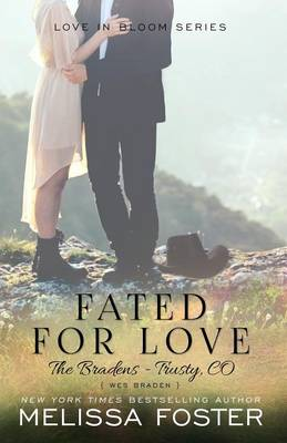 Fated for Love (The Bradens at Trusty): Wes Braden - The Bradens at Trusty 2 (Paperback)