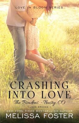 Crashing Into Love (The Bradens at Trusty): Jake Braden - The Bradens at Trusty 6 (Paperback)