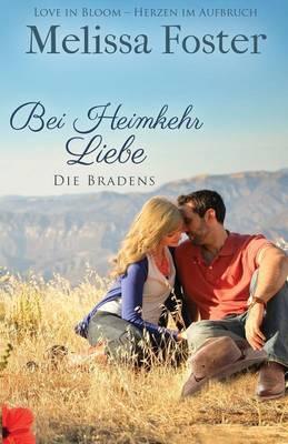 Bei Heimkehr Liebe - Die Bradens 1 (Paperback)