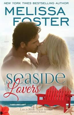 Seaside Lovers (Love in Bloom: Seaside Summers) - Love in Bloom: Seaside Summers 7 (Paperback)
