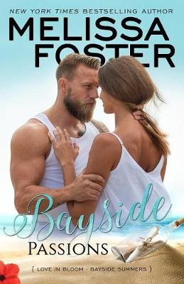 Bayside Passions - Bayside Summers 2 (Paperback)
