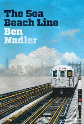 The Sea Beach Line: A Novel (Paperback)