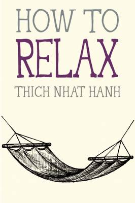 How to Relax - Mindful Essentials (Paperback)