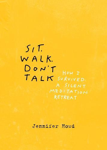 Sit, Walk, Don't Talk (Paperback)