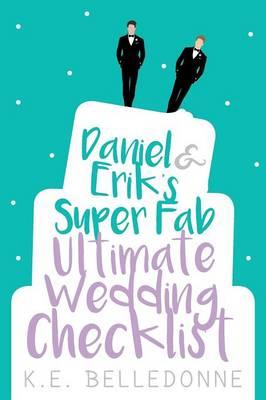 Daniel & Erik's Super Fab Ultimate Wedding Checklist (Paperback)